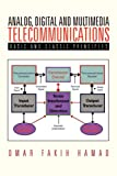 Analog, Digital and Multimedia Telecommunications, Omar Fakih Hamad, 1456810200