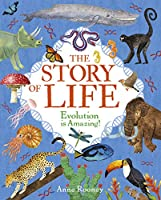The Story of Life: Evolution is Amazing!