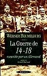 La guerre de 14 18 par Beumelburg