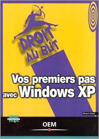 En ligne téléchargement gratuit Vos premiers pas avec Windows XP pdf