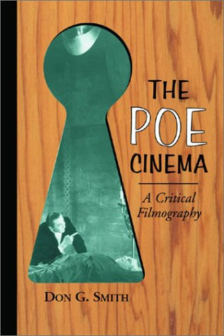 the-poe-cinema-a-critical-filmography-of-theatrical-releases-based-on-the-works-of-edgar-allan-poe