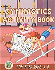 Gymnastics activity book for kids ages 3-8: Gymnastics gift for kids ages 3 and up