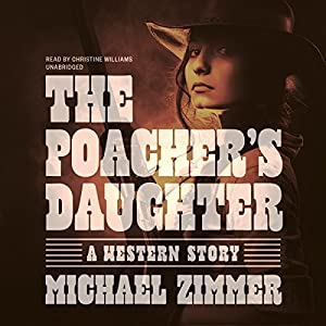 The Poacher's Daughter Audiobook