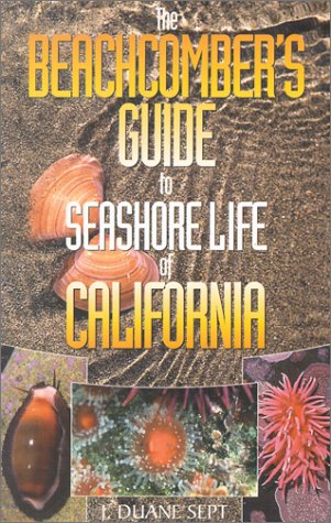 Download The Beachcomber's Guide to Seashore Life of California PDF