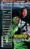 Precision Play (The Executioner, No. 257)