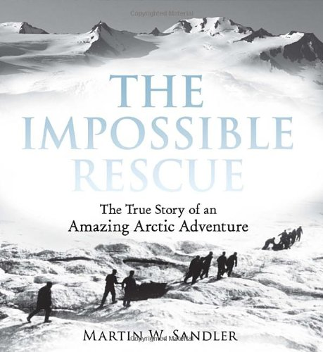 the-impossible-rescue-the-true-story-of-an-amazing-arctic-adventure