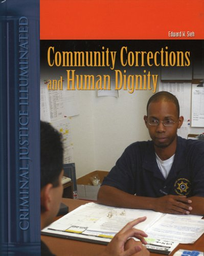 Community Corrections and Human Dignity