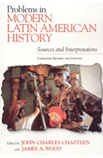 Amazon problems in modern latin american history sources and problems in modern latin american history sources and interpretations completely revised and updated fandeluxe Images
