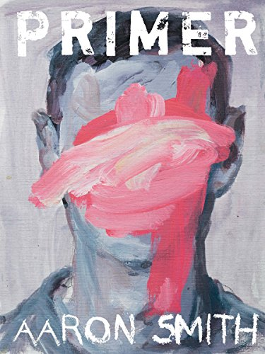 Primer (Pitt Poetry Series) by [Smith, Aaron]