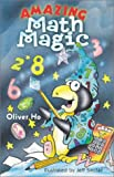 Amazing Math Magic, Oliver Ho, 0806960175
