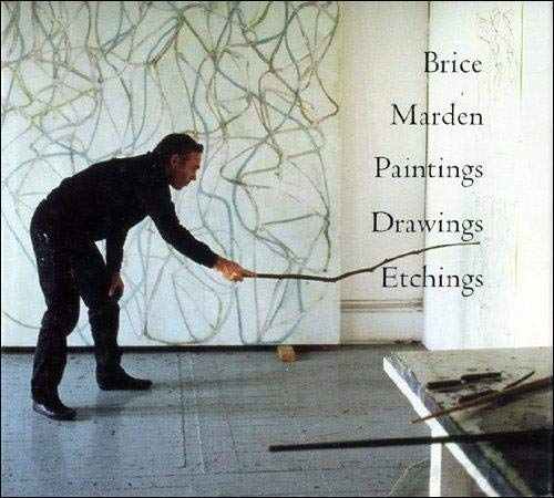 Brice Marden: Paintings, Drawings, Etchings Brice Marden