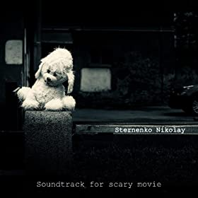amazoncom soundtrack for scary movie sternenko nikolay
