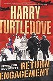 Return Engagement (Settling Accounts Trilogy, Book 1)