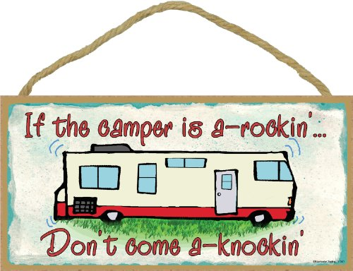 If the Camper Is a Rockin Don't Come Knockin Rv Travel Trailer Sign Wall Plaque 5