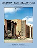 Coventry - Cathedral of Peace, Kenyon Wright, 1468585797