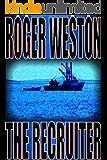 The Recruiter: A Chuck Brandt Thriller (The Brandt Series Book 1)