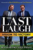 The Last Laugh: Vision to Victory