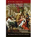 The Image of the Non-Jew in Judaism: The Idea of Noahide Law (Second Edition) (Littman Library of Jewish Civilization)