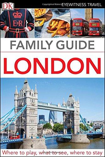 Family Guide London (Dk Eyewitness Travel Family Guide)