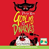 Goblins vs Dwarves | Philip Reeve