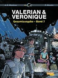 Valerian und Veronique Gesamtausgabe, Band 7