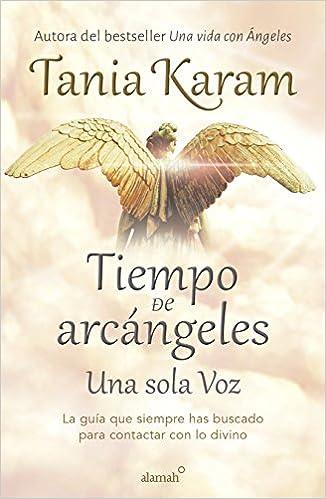 Tiempo de Arcángeles Tania Karam
