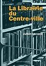 La librairie du centre-ville par Lavenu