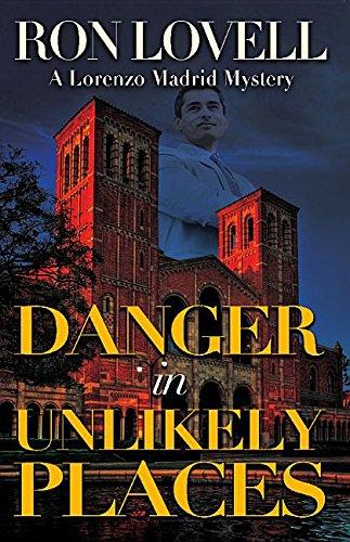 Read Online Danger in Unlikely Places (Lorenzo Madrid Mystery) ebook