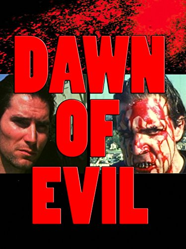 Dawn Of Evil ()