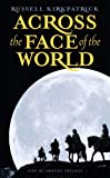 Across the Face of the World, Russell Kirkpatrick, 0316003417