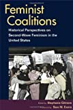 img - for Feminist Coalitions: Historical Perspectives on Second-Wave Feminism in the United States (Women in American History) book / textbook / text book