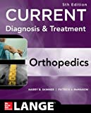img - for CURRENT Diagnosis & Treatment in Orthopedics, Fifth Edition (LANGE CURRENT Series) book / textbook / text book