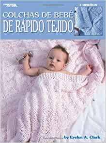 Colchas de Bebe de Rapidos Tejido (Leisure Arts #26214