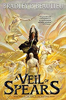A Veil of Spears by Bradley P. Beaulieu epic fantasy book reviews
