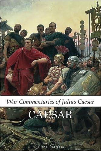 The Commentaries - Julius Cesar