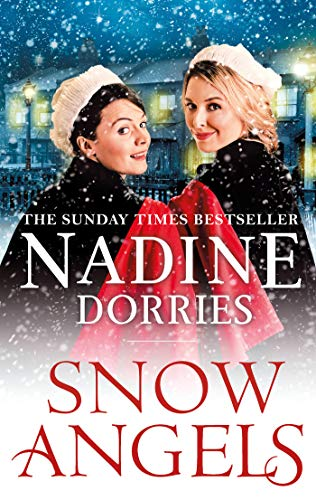 Snow Angels: An emotional Christmas read from the Sunday Times bestseller (The Lovely Lane Series Book 5) por Nadine Dorries