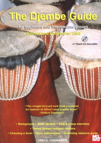Djembe Guide For Beginners And Intermediate Groups (Percussion Guides)