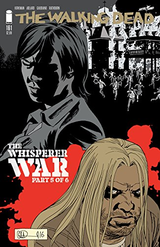 WALKING DEAD #161 Cover A - Robert Kirkman