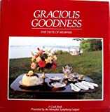 img - for Gracious Goodness: The Taste of Memphis book / textbook / text book