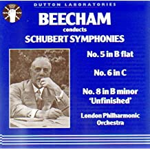 Beecham Conducts Schubert Symphonies: Symphony No. 5 in B Flat / Symphony No. 6 in C / Symphony No. 8 in B Minor Unfinished