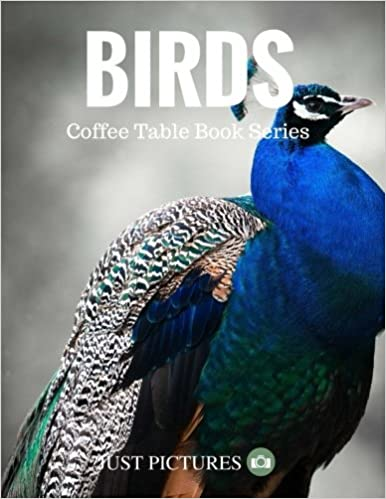 Birds Coffee Table Book Series Amazoncouk Just Pictures