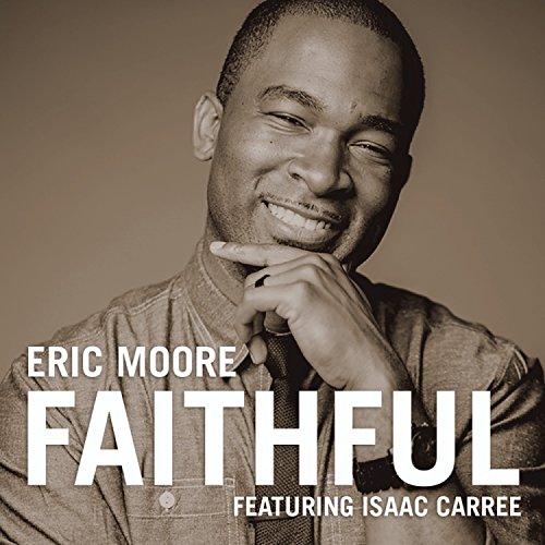 Faithful (feat. Isaac Carree) ...