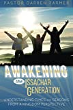 img - for Awakening the Issachar Generation: Understanding Times and Seasons from a Kingdom Perspective book / textbook / text book