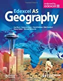 img - for Edexcel AS Geography Textbook by Warn, Sue, Hordern, Bob, Witherick, Michael, Dunn, Cameron, (2008) Paperback book / textbook / text book