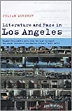 Literature and Race in Los Angeles, Murphet, Julian, 0521801494