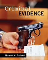 Criminal Evidence, 7th Edition Front Cover