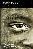 Africa: Viaggio Di Un Muzungu Nella Savana: Volume 1