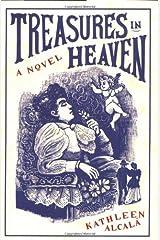 Treasures in Heaven: A Novel Hardcover