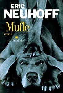 vignette de 'Mufle (Éric Neuhoff)'