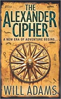 The Alexander Cipher by Will Adams (2007-08-01)